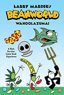 Beanworld Book 1: Wahoolazuma! 9781595822406