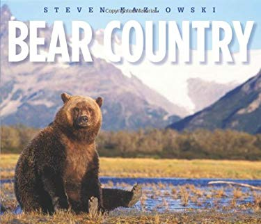 Bear Country: North America's Grizzly, Black and Polar Bears 9781594856754
