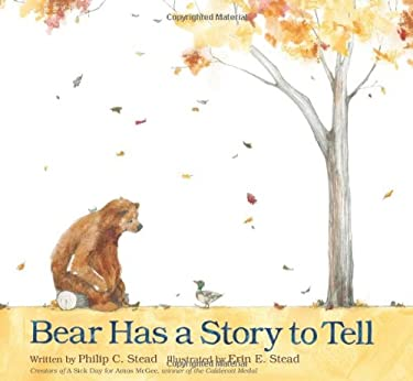 Bear Has a Story to Tell 9781596437456