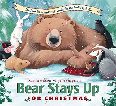 Bear Stays Up for Christmas 9781599614885