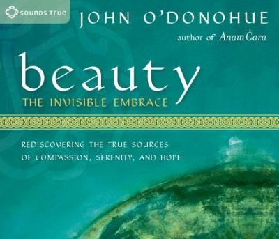 Beauty: The Invisible Embrace 9781591791379