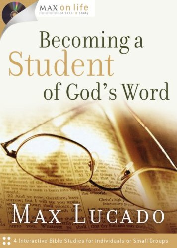 Becoming a Student of God's Word [With CD] 9781591455592