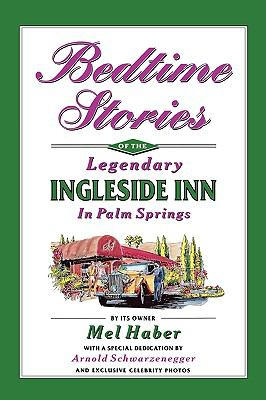 Bedtime Stories of the Legendary Ingleside Inn in Palm Springs 9781593935337