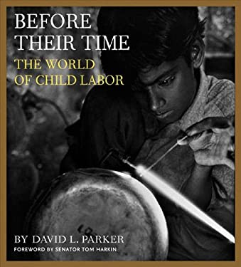 Before Their Time: The World of Child Labor 9781593720247