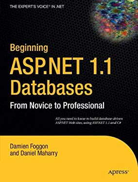 Beginning ASP.Net 1.1 Databases: From Novice to Professional 9781590593691
