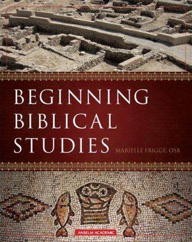 Beginning Biblical Studies 9781599820026