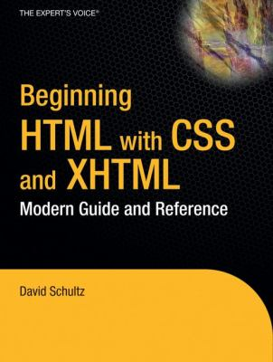 Beginning HTML with CSS and XHTML: Modern Guide and Reference 9781590597477