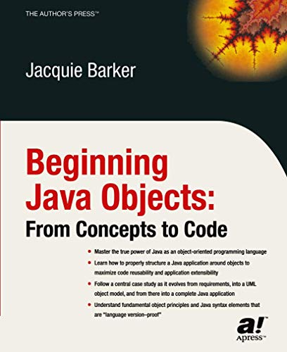 Beginning Java Objects: From Concepts to Code 9781590591468