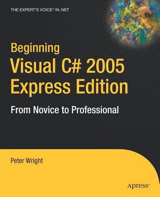 Beginning Visual C# 2005: Express Edition 9781590595497