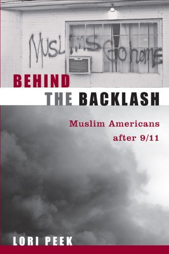 Behind the Backlash: Muslim Americans After 9/11 9781592139835
