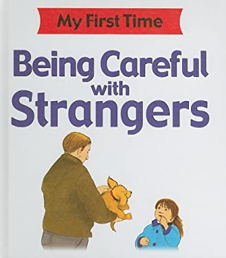 Being Careful with Strangers by Kate Petty, Lisa Kopper ...