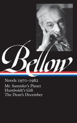 Bellow: Novels 1970-1982: Mr. Sammler's Planet/Humboldt's Gift/The Dean's December 9781598530797