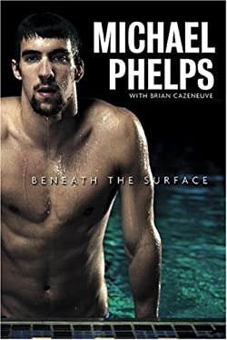 Michael Phelps : Beneath the Surface