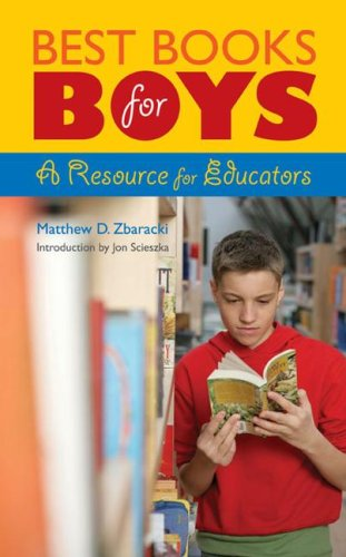 Best Books for Boys: A Resource for Educators 9781591585992