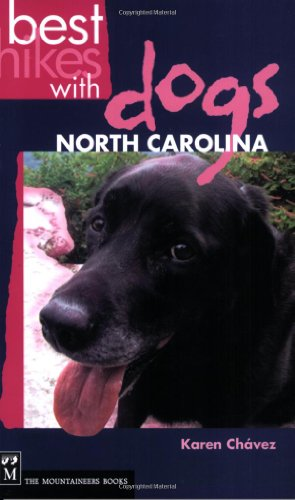 Best Hikes with Dogs North Carolina 9781594850554