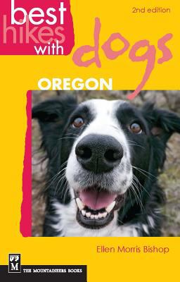 Best Hikes with Dogs Oregon 9781594854903