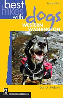 Best Hikes with Dogs Western Washington 9781594852671