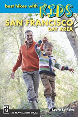 Best Hikes with Kids: San Francisco Bay Area 9781594854965
