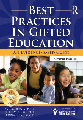Best Practices in Gifted Education: An Evidence-Based Guide 9781593632106