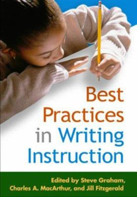 Best Practices in Writing Instruction 9781593854331