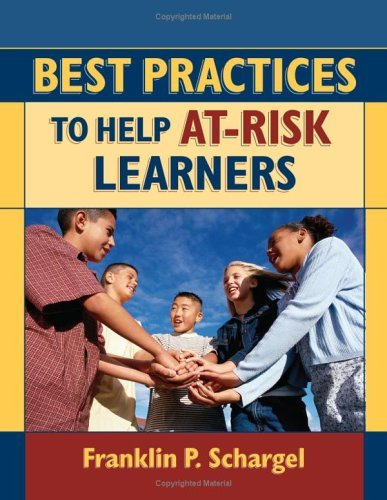 Best Practices to Help At-Risk Learners 9781596670174