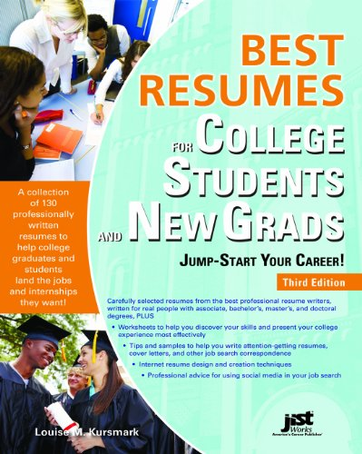 Best Resumes for College Students and New Grads: Jump-Start Your Career! 9781593578879