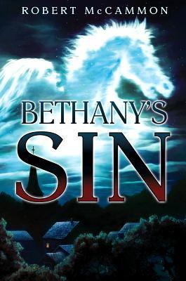 Bethany's Sin 9781596064973