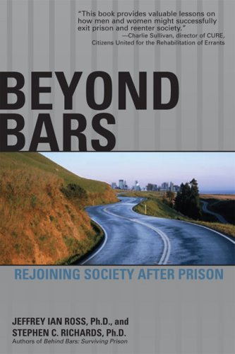 Beyond Bars: Rejoining Society After Prison 9781592578511