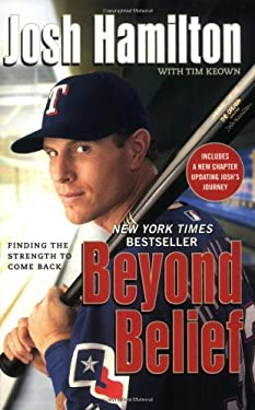 Beyond Belief: Finding the Strength to Come Back 9781599951607