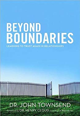 Beyond Boundaries: Learning to Trust Again in Relationships 9781594154348