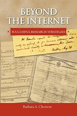 Beyond the Internet: Successful Research Strategies 9781598881738