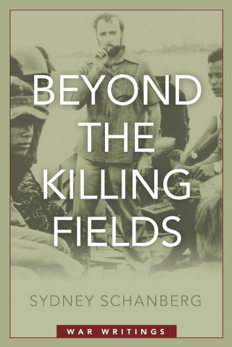 Beyond the Killing Fields: War Writings 9781597975056