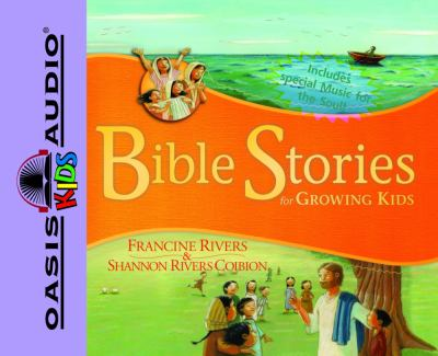 Bible Stories for Growing Kids 9781598593006