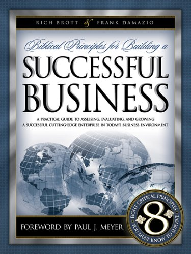 Biblical Principles for Building a Successful Business 9781593830274