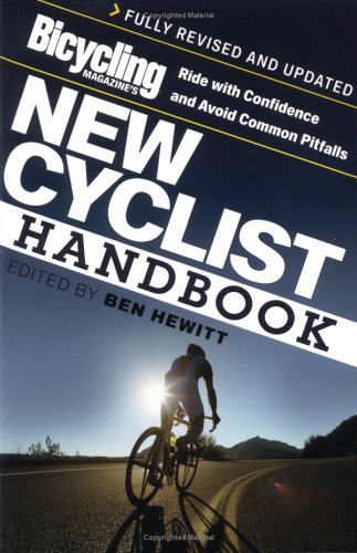 Bicycling Magazine's New Cyclist Handbook 9781594863004