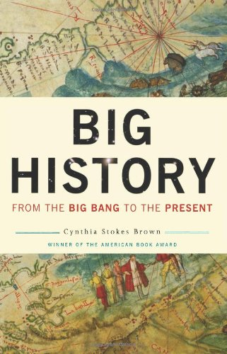 Big History: From the Big Bang to the Present 9781595584144