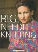 Big Needle Knitting by Bobbie Matela - Reviews, Description & more - ISBN...