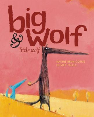 Big Wolf & Little Wolf 9781592700844