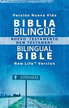 Bilingual New Testament-PR-Nlv/Spanish Nlv 9781597896788