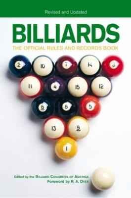 Billiards, Revised and Updated: The Official Rules and Records Book 9781592287444