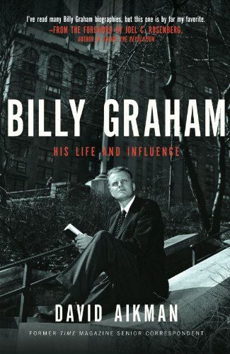 Billy Graham: His Life and Influence 9781595551047
