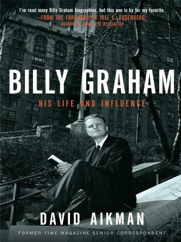 Billy Graham: His Life and Influence 9781594153259