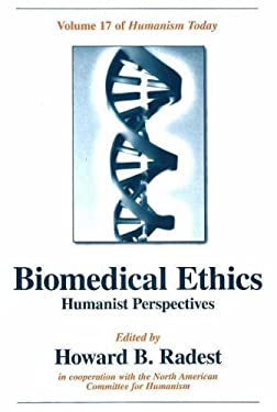 Biomedical Ethics 9781591024231