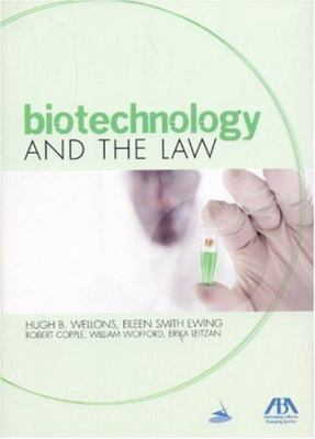 Biotechnology and the Law 9781590317617
