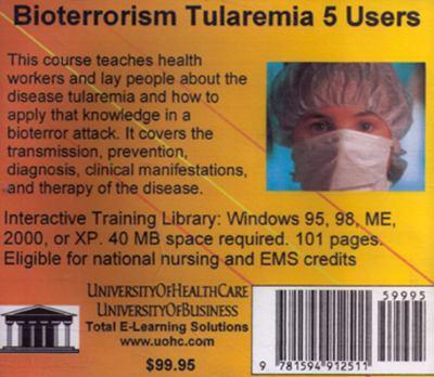 Bioterrorism Tularemia, 5 Users 9781594912511