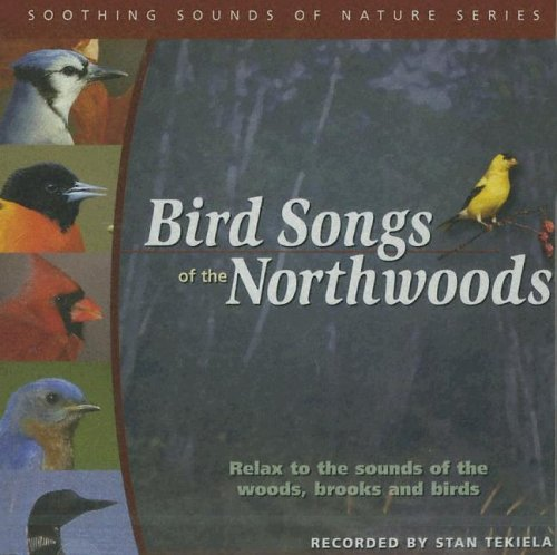 Bird Songs of the Northwoods 9781591931195