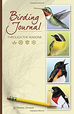 Birding Journal: Through the Seasons 9781591933182