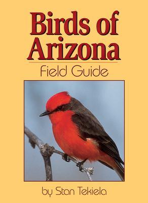 Birds of Arizona Field Guide 9781591930150