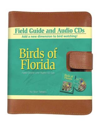 Birds of Florida Field GD 2/E [With] CD 9781591931072