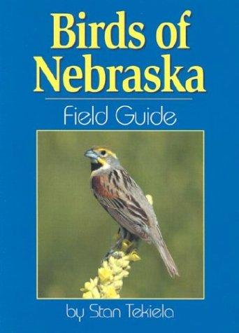 Birds of Nebraska Field Guide 9781591930174
